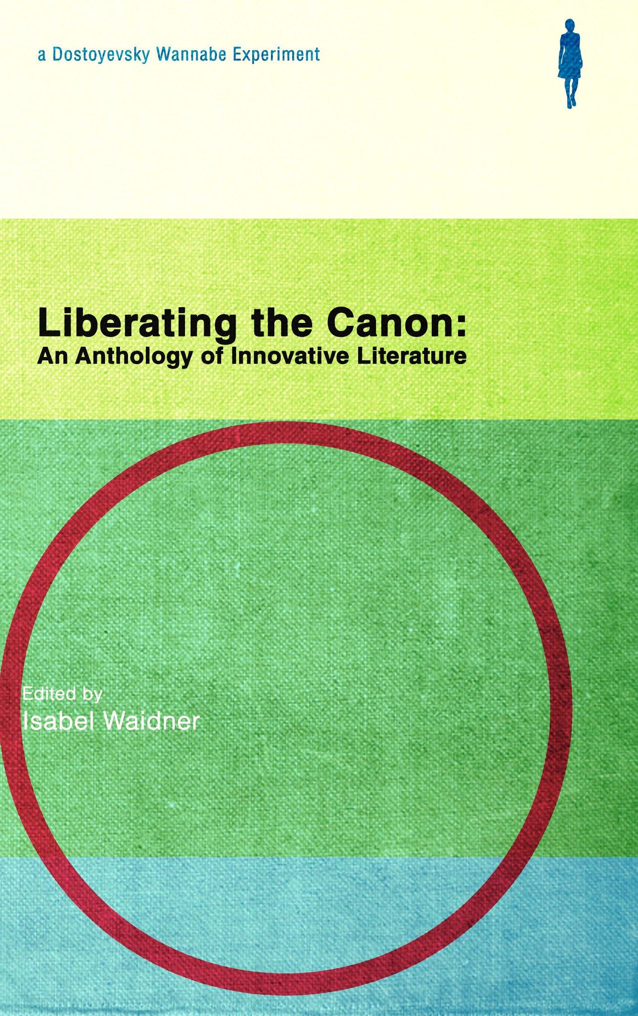 Liberating the Canon  / ed. Isabel Waidner /  Dostoyevsky Wannabe