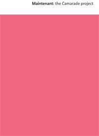 Maintenant: Camarade / Red Ceilings Press