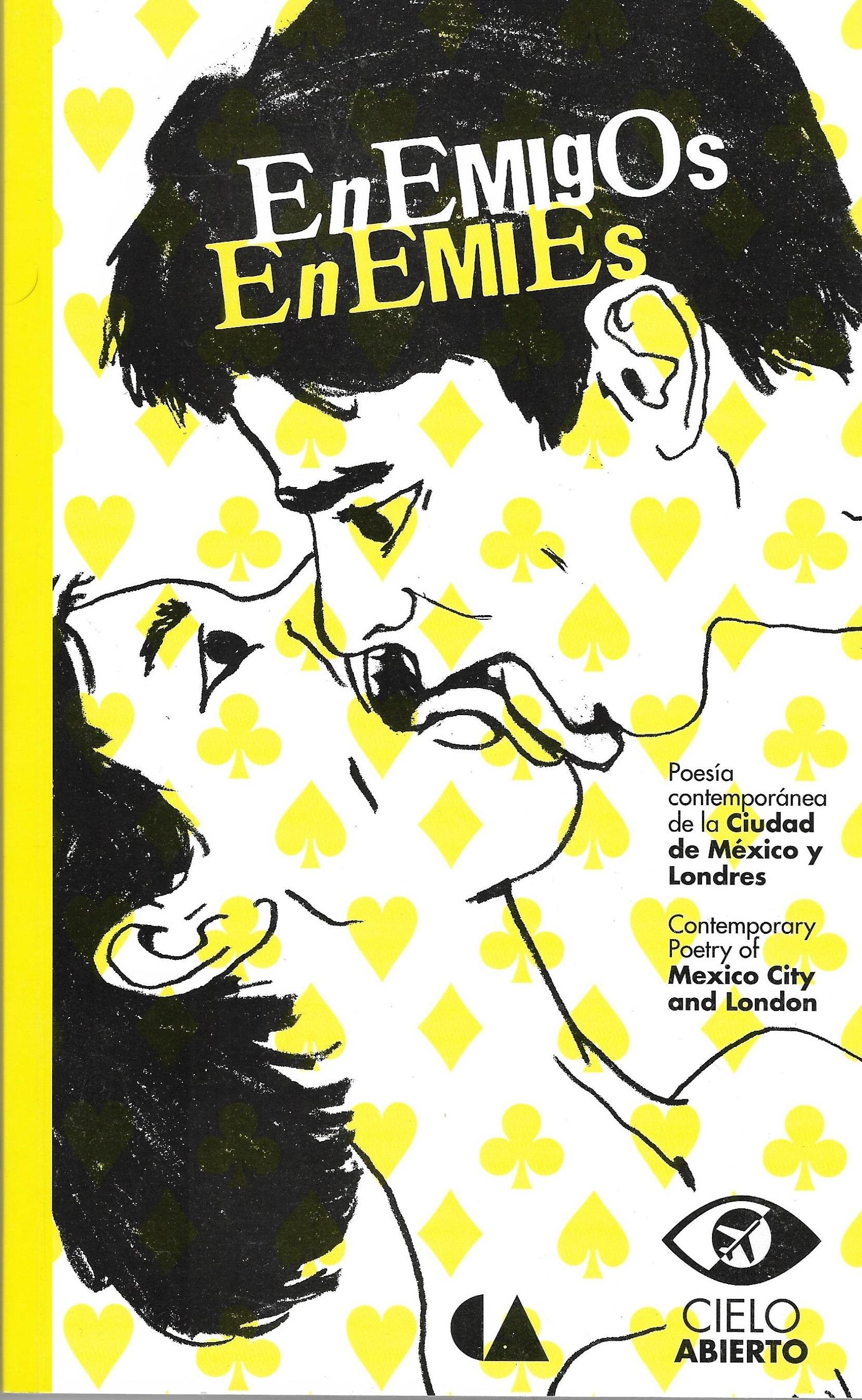 Enemigos : collaborations between London & Mexico City  Cielo Abierto