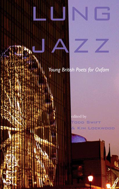 Lung Jazz : ed. Swift & Lockwood / Oxfam Books