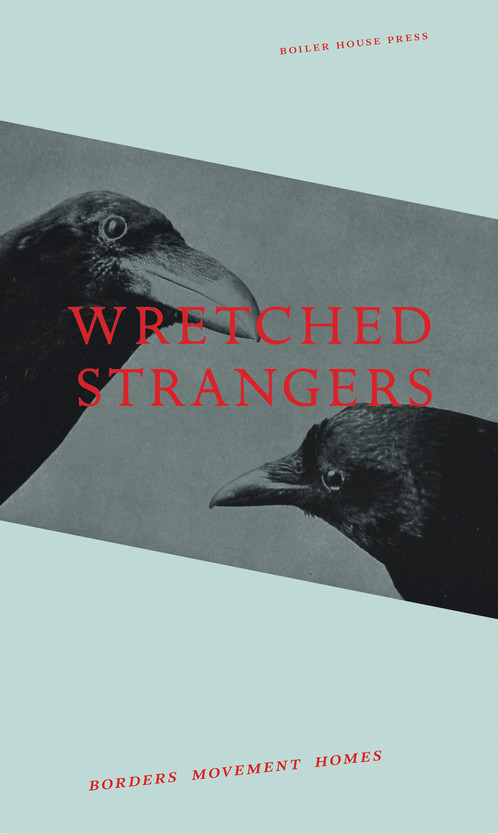 Wretched Strangers / ed Welsch & Lehoczky / Boiler House