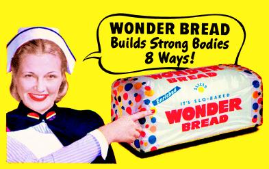 Wonder Bread. Interstate Brands West Corporation. Kansas City, Missouri. 1951.