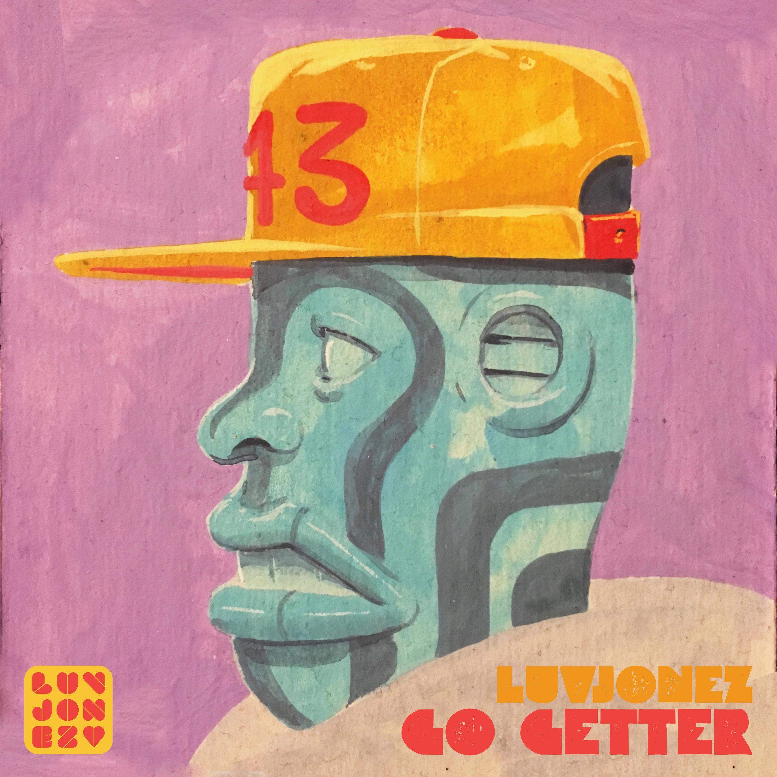 Luvjonez - Go Getter
