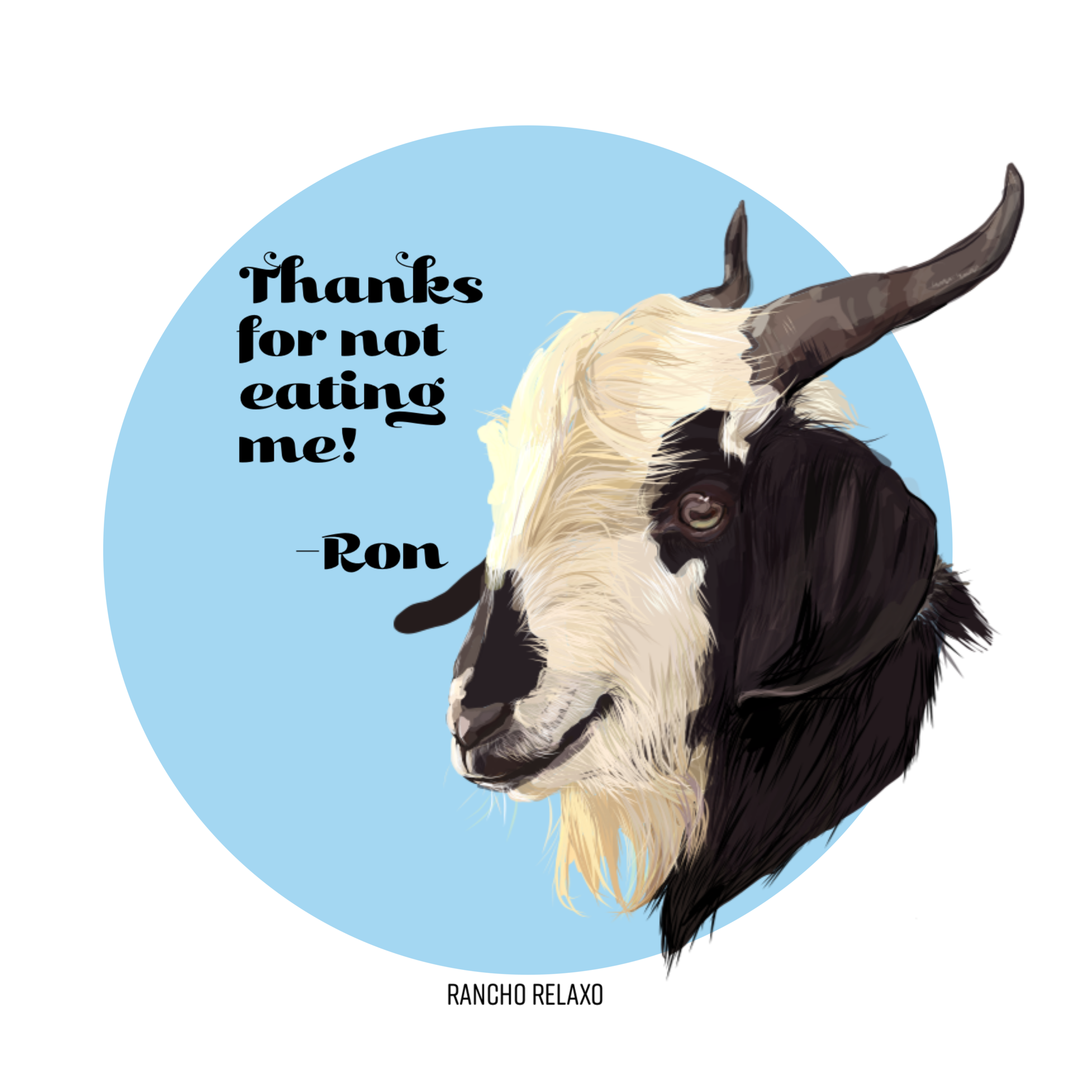 Ron (Thanks for Not Eating Me)