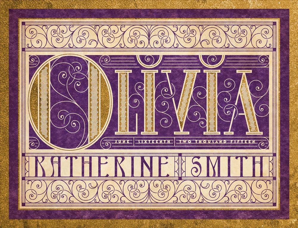 Olivia Birth Announcement •  Lettering