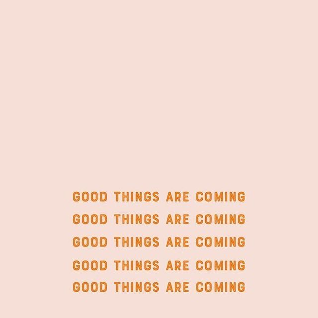 Stay hopeful... good things are coming. 💕✨