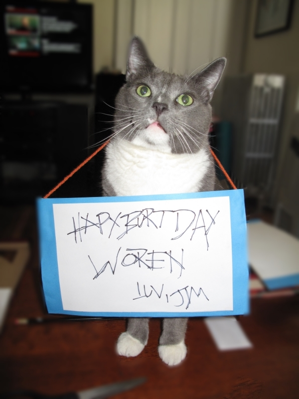 """""""I IS JIM, YOU IS BURTDAY"""""""