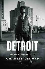 Detroit: An American Autopsy, Charlie LeDuff