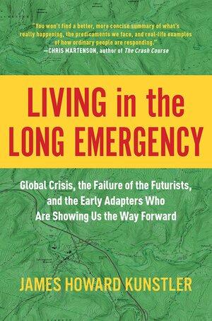 Living in the Long Emergency.jpg