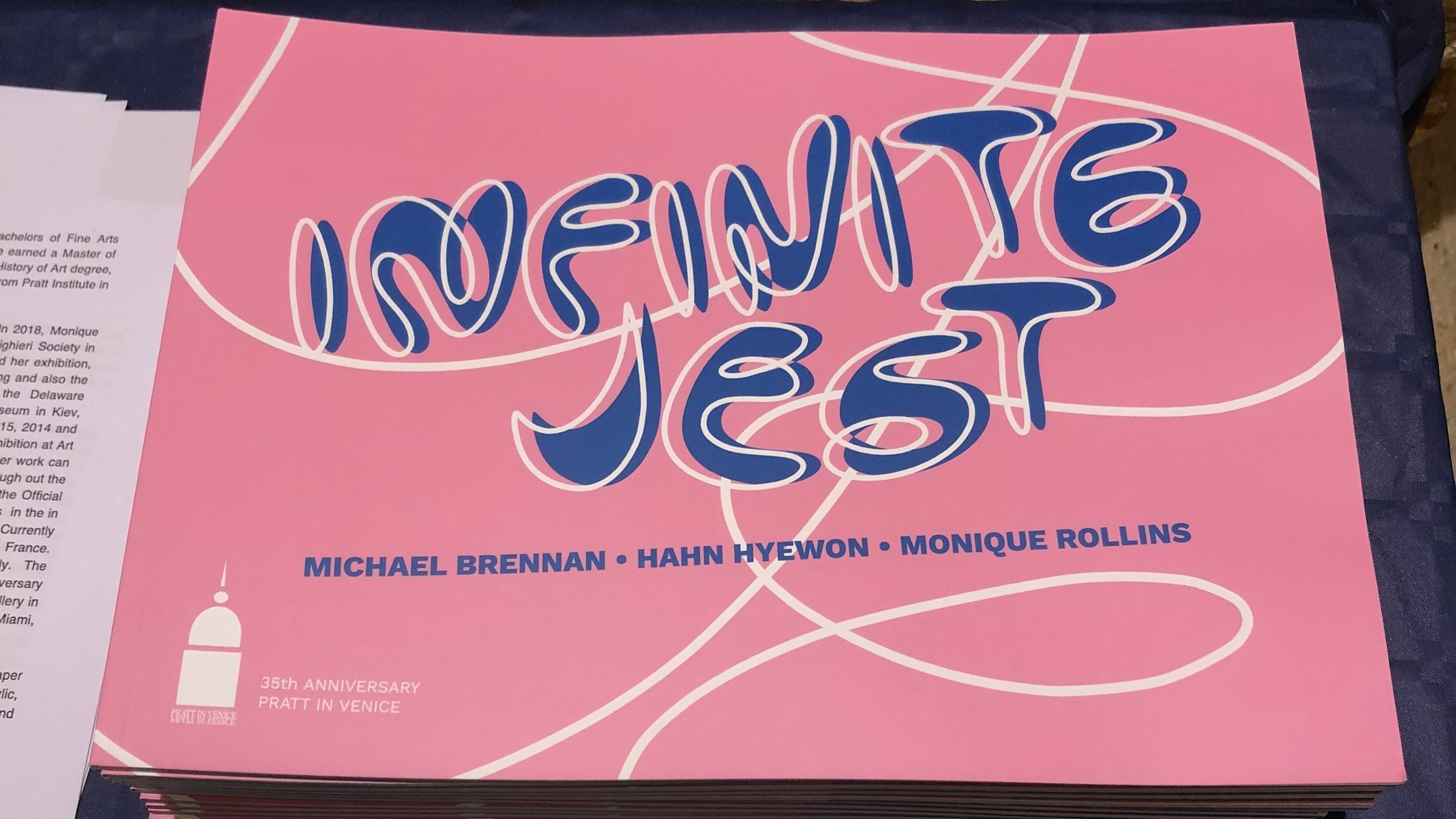 Infinite Jest  catalogue, published on the occasion of Pratt in Venice's 35th Anniversary (designed by Leonardo Guerra).