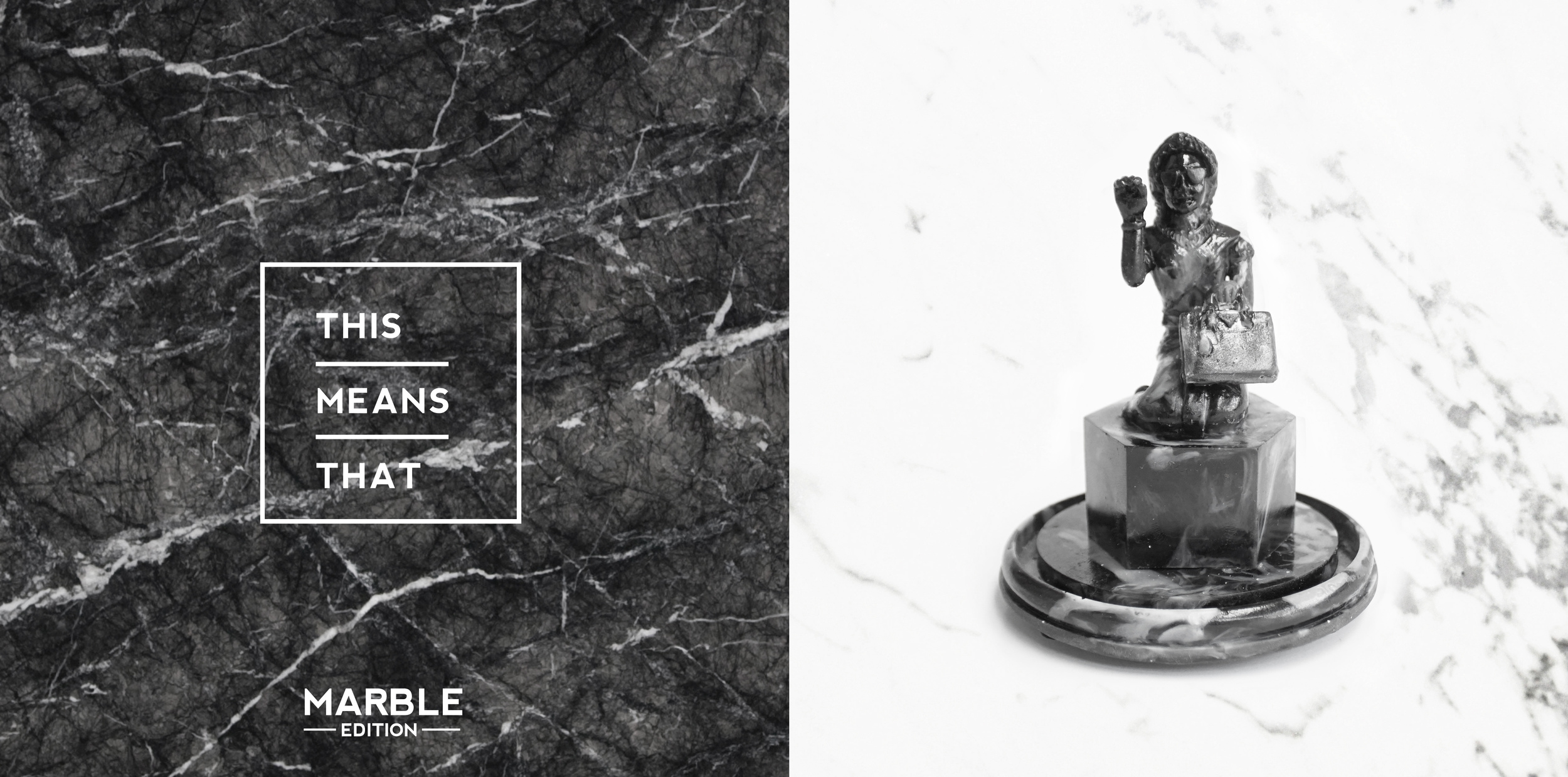 Black Marble, the edition of 20  **NOW SOLD OUT**