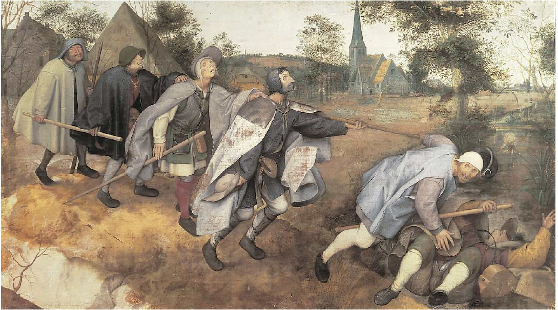 The Blind Leading The Blind  by Pieter Brueghel the Elder, 1568