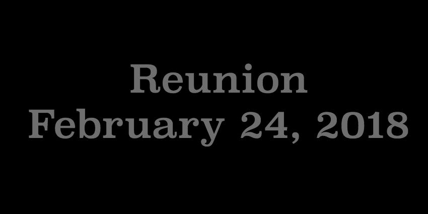 Feb 24 2018 - Reunion.jpg