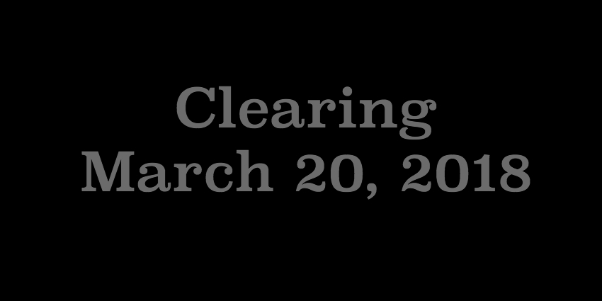 March 20 2018 - Clearing.jpg