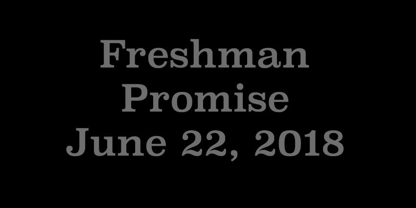 June 22 2018 - Freshman Promise.jpg