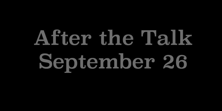 September 26 2018 - After the Talk.jpg
