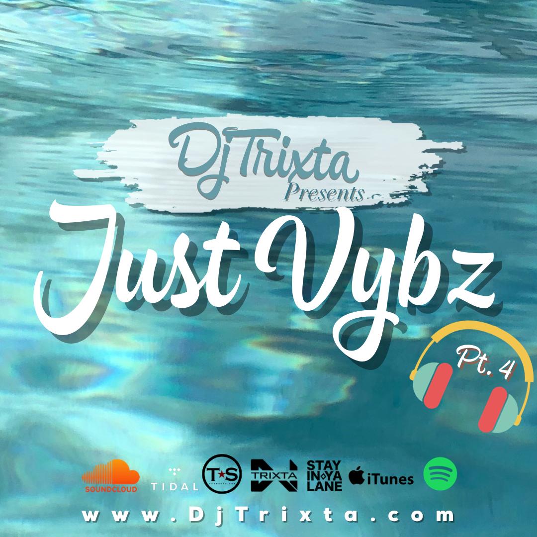 Just Vybz Pt. 4