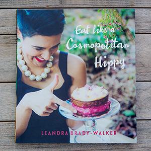 Eat Like a Cosmopolitan Hippy