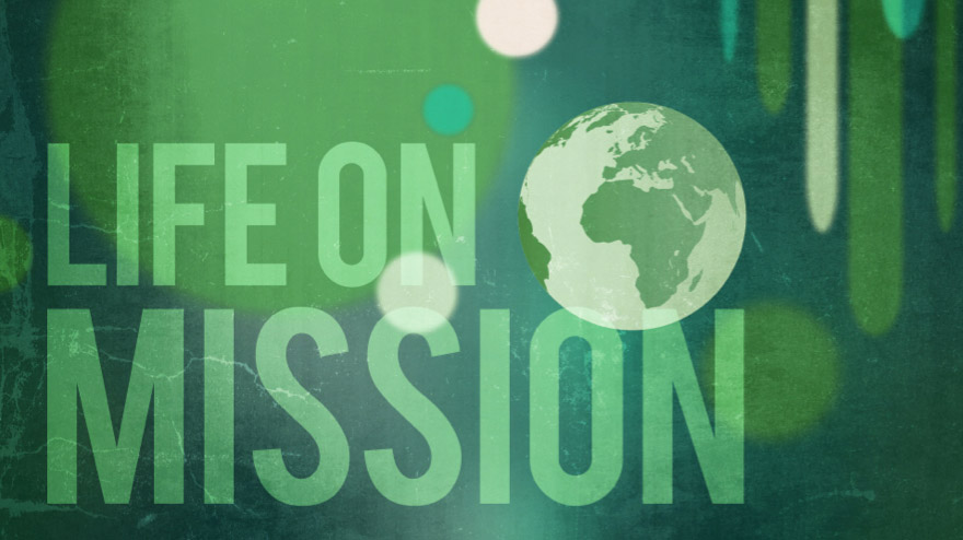 """""""Life on Mission""""  -Part 1 10-12-14"""