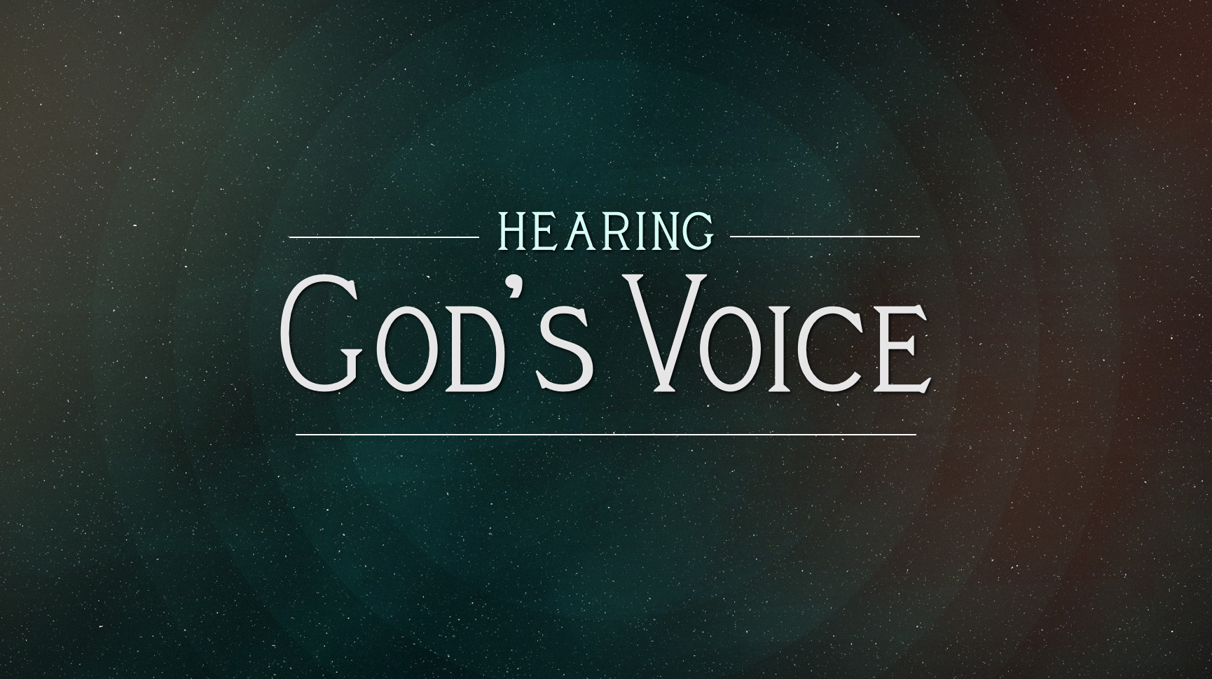 """Hearing God's Voice""  - Part 2 4-26-15"