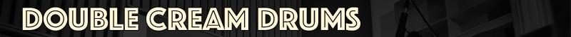 DOUBLE-CREAM-DRUMS-poster_binaural-setup.jpg