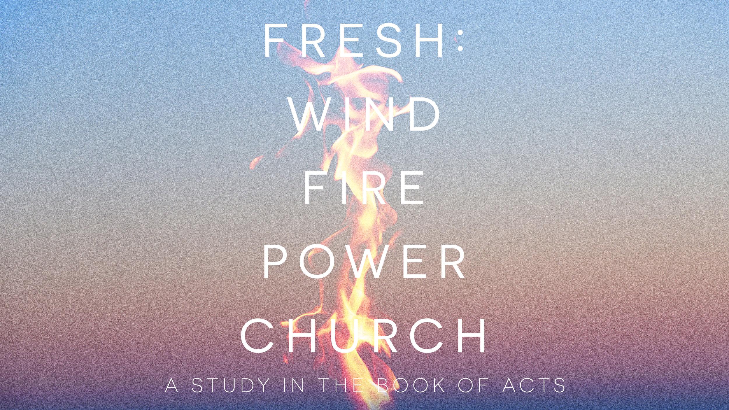 Fresh_Wind_Fire_Power_Church.jpg