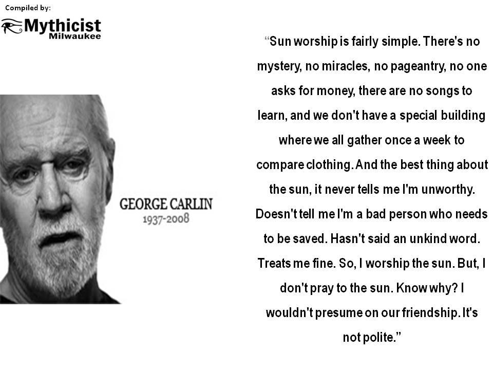 george carlin sun worship.jpg