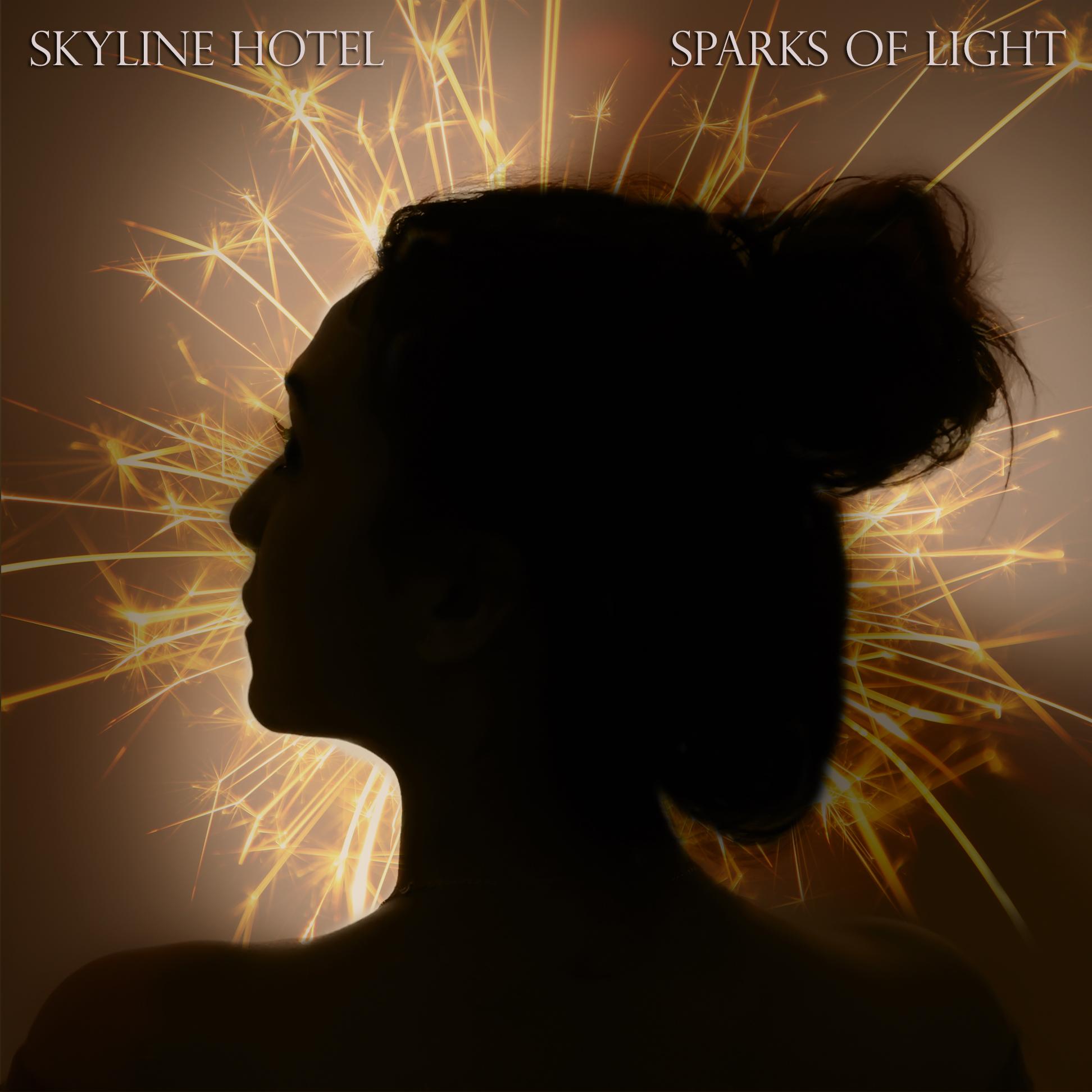 Skyline Hotel Sparks of Light Coverart