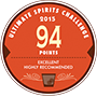 94 points, Excellent, Highly Recommended, Ultimate Spirits Challenge 2015, USA