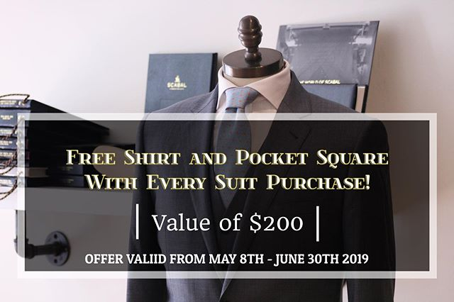 Take advantage of another spring promotion starting today. Enjoy a free custom shirt and pocket square with every suit purchase!