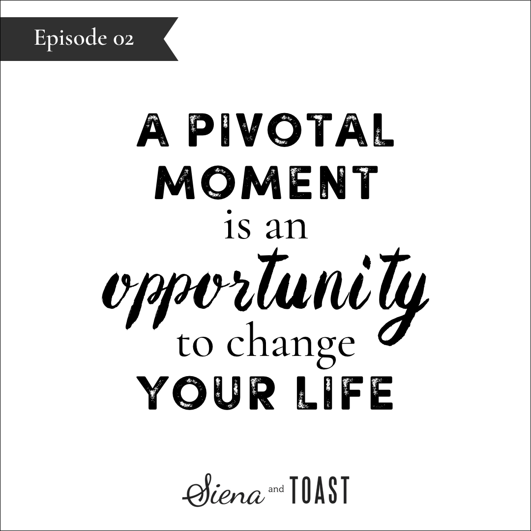 02 pivotal moment is an opportunity.jpg