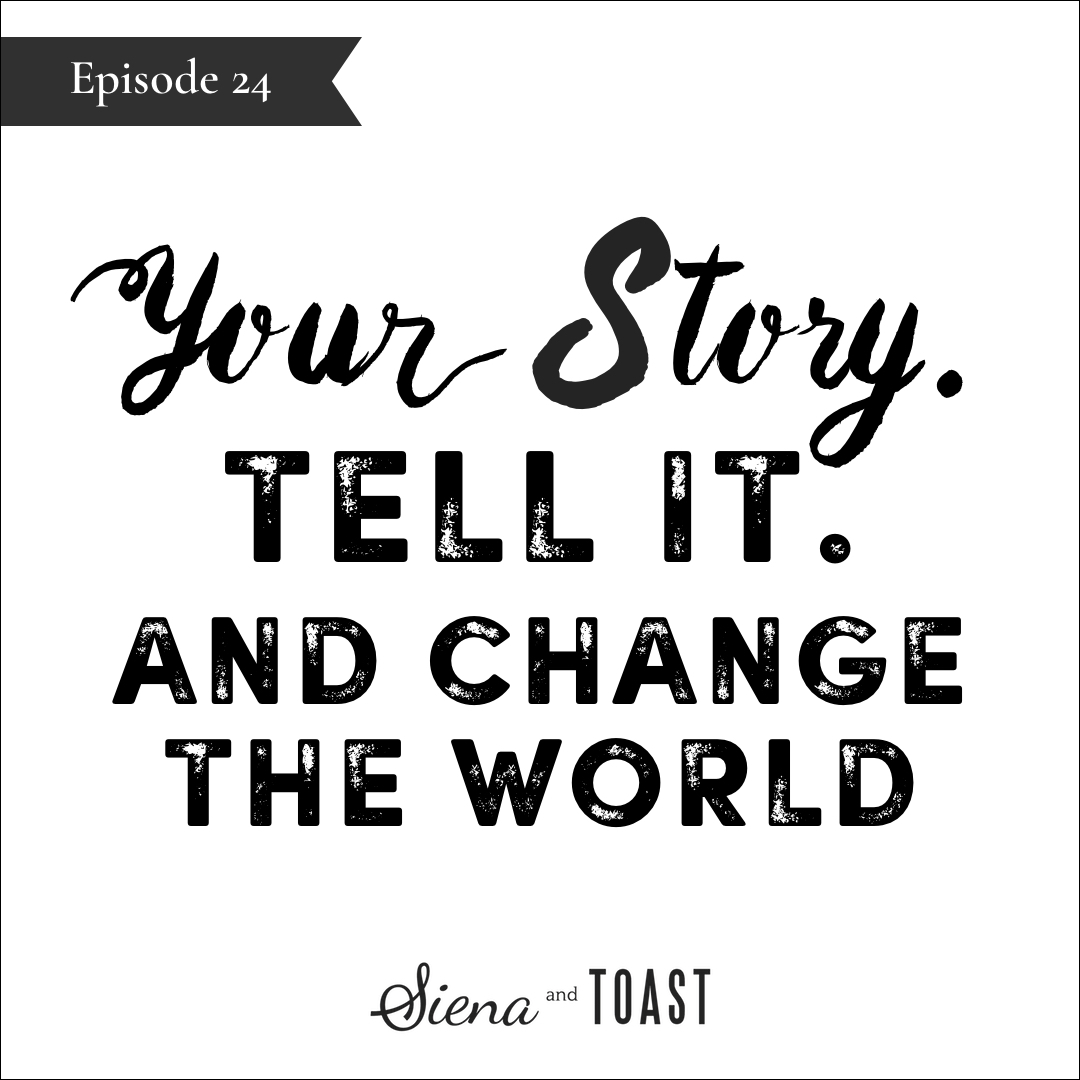 24 Your Story. Tell It and change the world.jpg