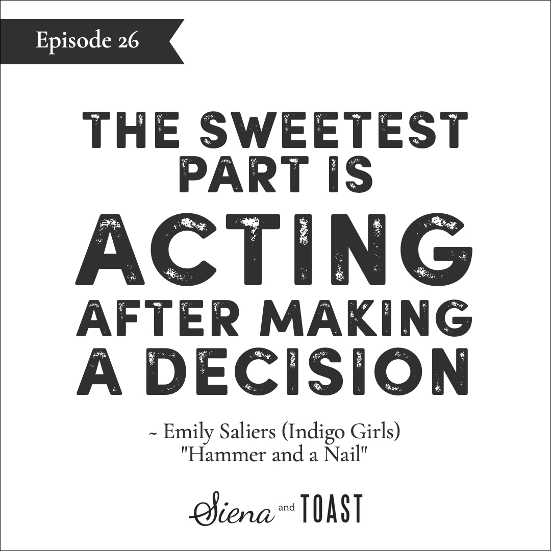 26 the sweetest part is acting after making a decision.jpg