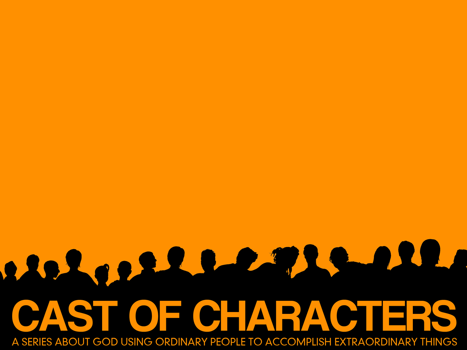 Cast of Characters- Summer 2014