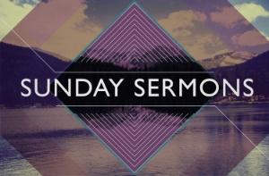Listen to the sermons here. (Beginning 4/5/15)