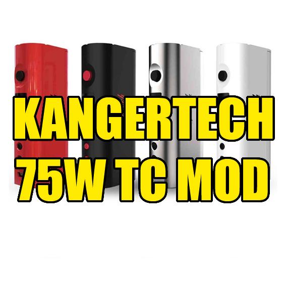 Kangertech 75W TC Mod