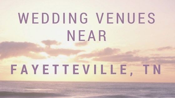 Where to get married around Fayetteville, TN