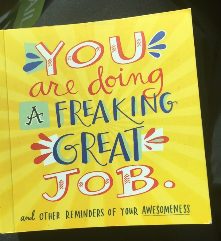 Sometimes when I need an inspirational quote, I open this book to help me smile