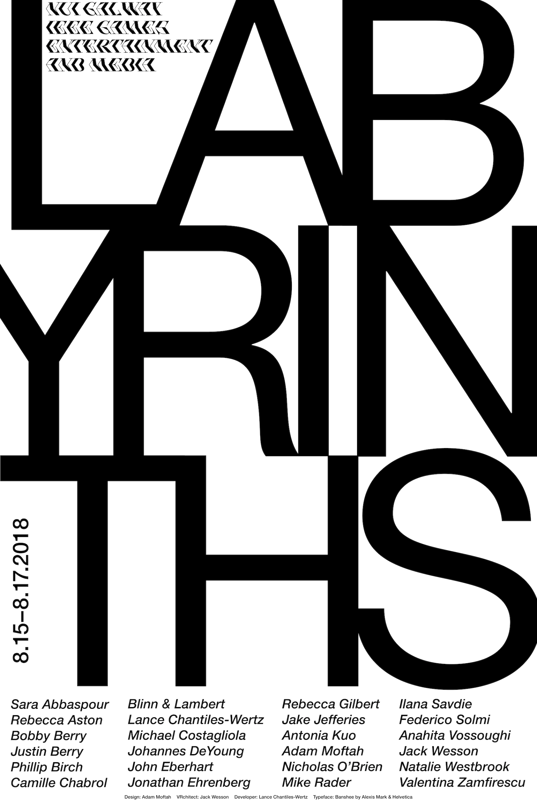 Labyrinths (2018) - Labyrinths is a Virtual Reality exhibition featuring works by twenty-four artists, dispersed throughout a procedurally generated gallery maze. Labyrinths have long symbolized psychic and spiritual journeys. Classically, the labyrinth is a space where serendipity, danger, and opportunity lurk around every corner. Archetypal narrative structures unfold in recursive rhythms, and the spiraling edifice of the maze is site for both self-reflection and projection. The labyrinth's architecture is resonant of the human inner ear, a biological driver of balance and proprioception. The Labyrinths exhibition platform draws upon existing research in VR navigation and proprioceptive VR hardware interfaces through its implementation of a controller-less embodied navigation model that enables intuitive and fully embodied exploration. Individual artists works are randomly spawned in gallery plazas throughout the maze and participants' experiences unfold upon surprising encounters with artists' works through the randomizing algorithm. The randomizing agent presents the virtual space as a meta-cognitive site where poetic association happens through chance encounters.Labyrinths features the works of artists Sara Abbaspour, Rebecca Aston, Bobby Berry, Justin Berry, Philip Birch, Blinn & Lambert, Lance Chantiles-Wertz, Michael Costagliola, Johannes DeYoung, John Eberhart, Jonathan Ehrenberg, Rebecca Gilbert, Jake Jefferies, Antonia Kuo, Alex Lee, Adam Moftah, Nicholas O'Brien, Mike Rader, Ilana Savdie, Federico Solmi, Anahita Vossoughi, Jack Wesson, Natalie Westbrook, and Valentina Zamfirescu. The platform utilizes a mode of embodied navigation developed at Yale University's Center for Collaborative Arts and Media, presented at the IEEE GEM 2018 conference in Galway, Ireland. The exhibition platform itself presents a unique curatorial model, enabling participants a structural framework to explore themes self and embodiment, representation and materiality, time and spa