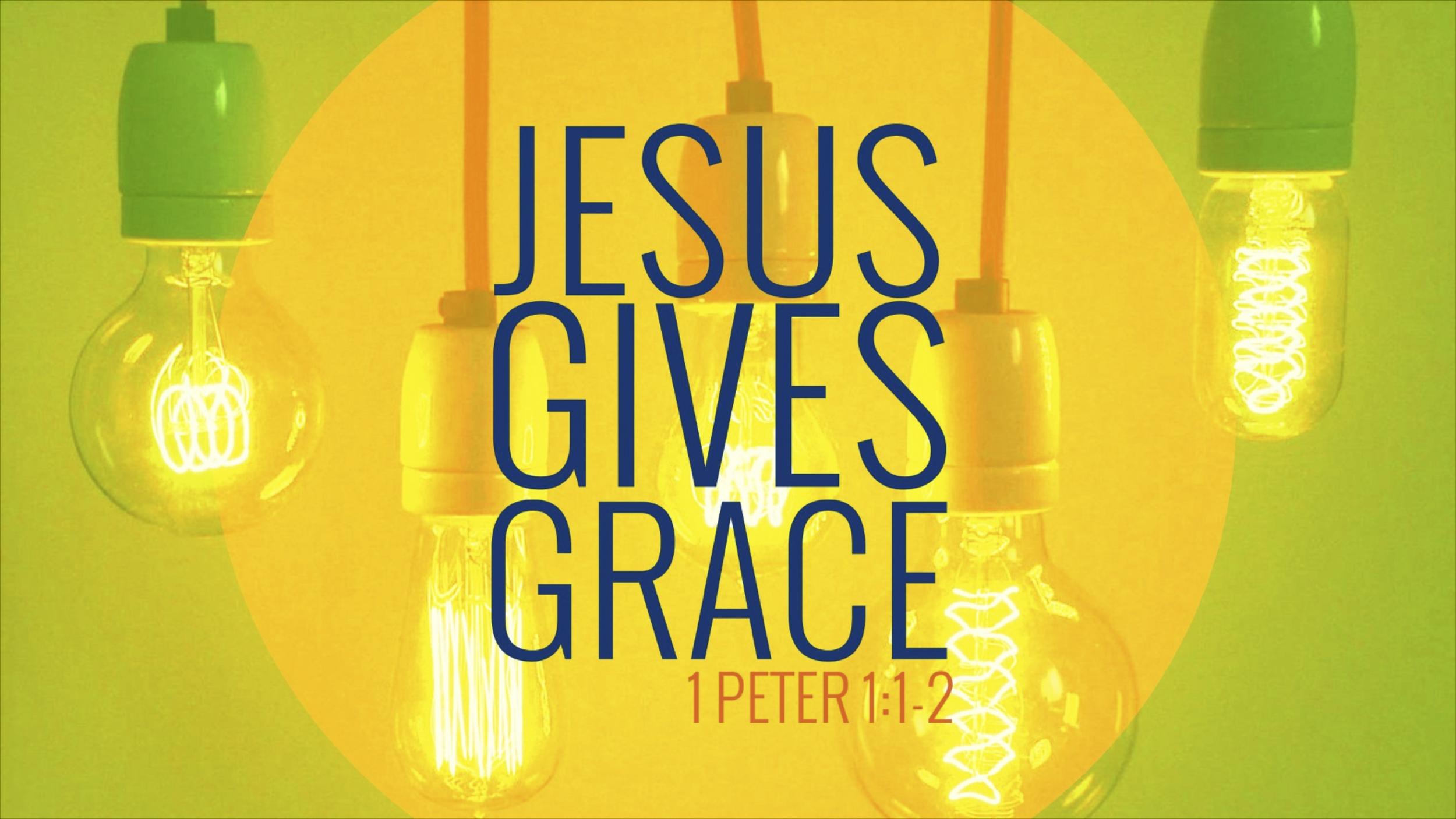 Jesus Gives Grace (slides).jpg