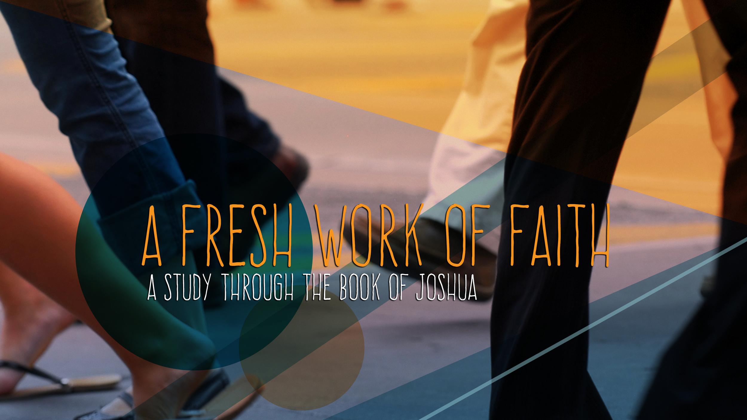 A Fresh Work of Faith