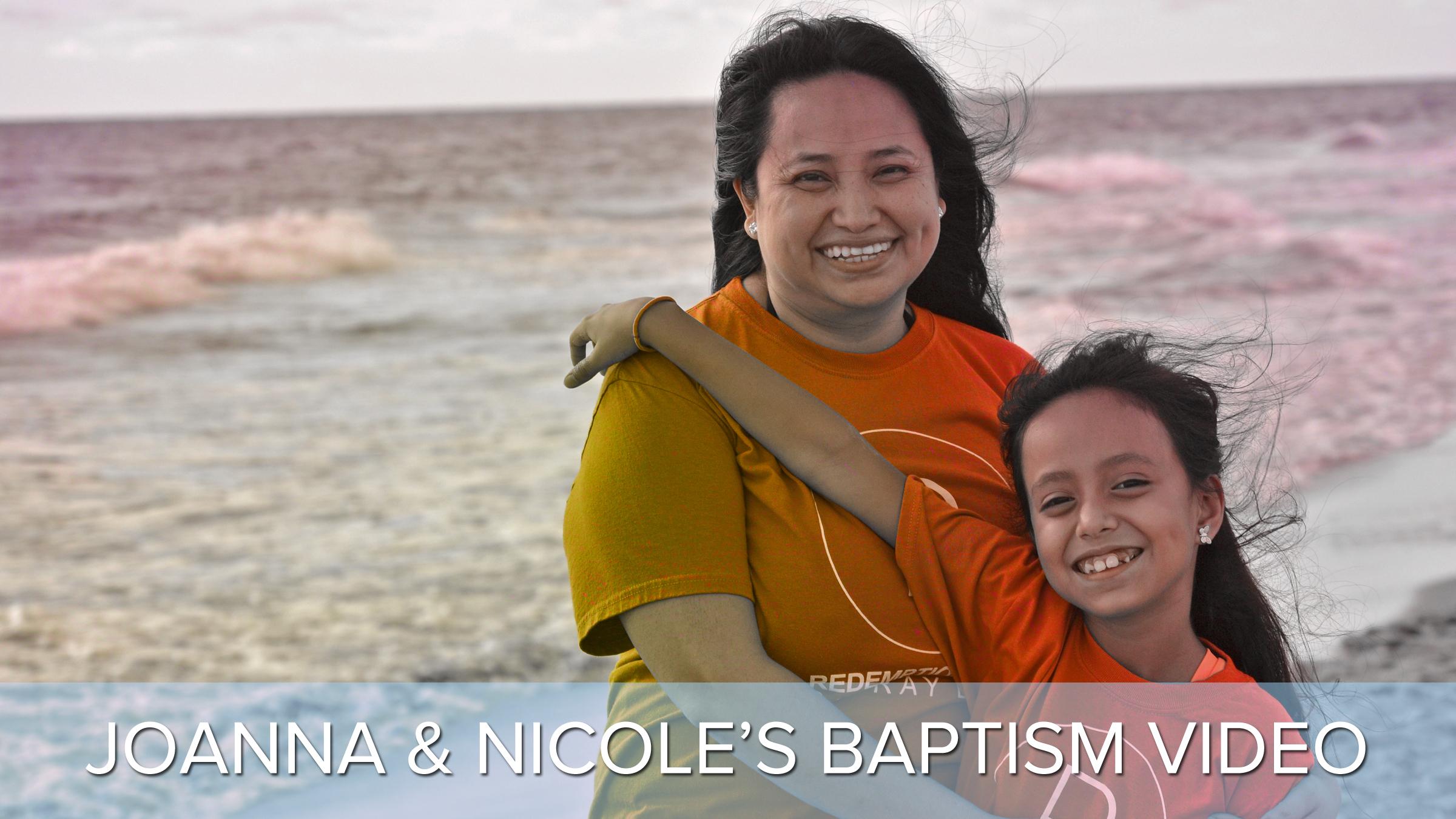 joanna and nicole's baptism video.jpg