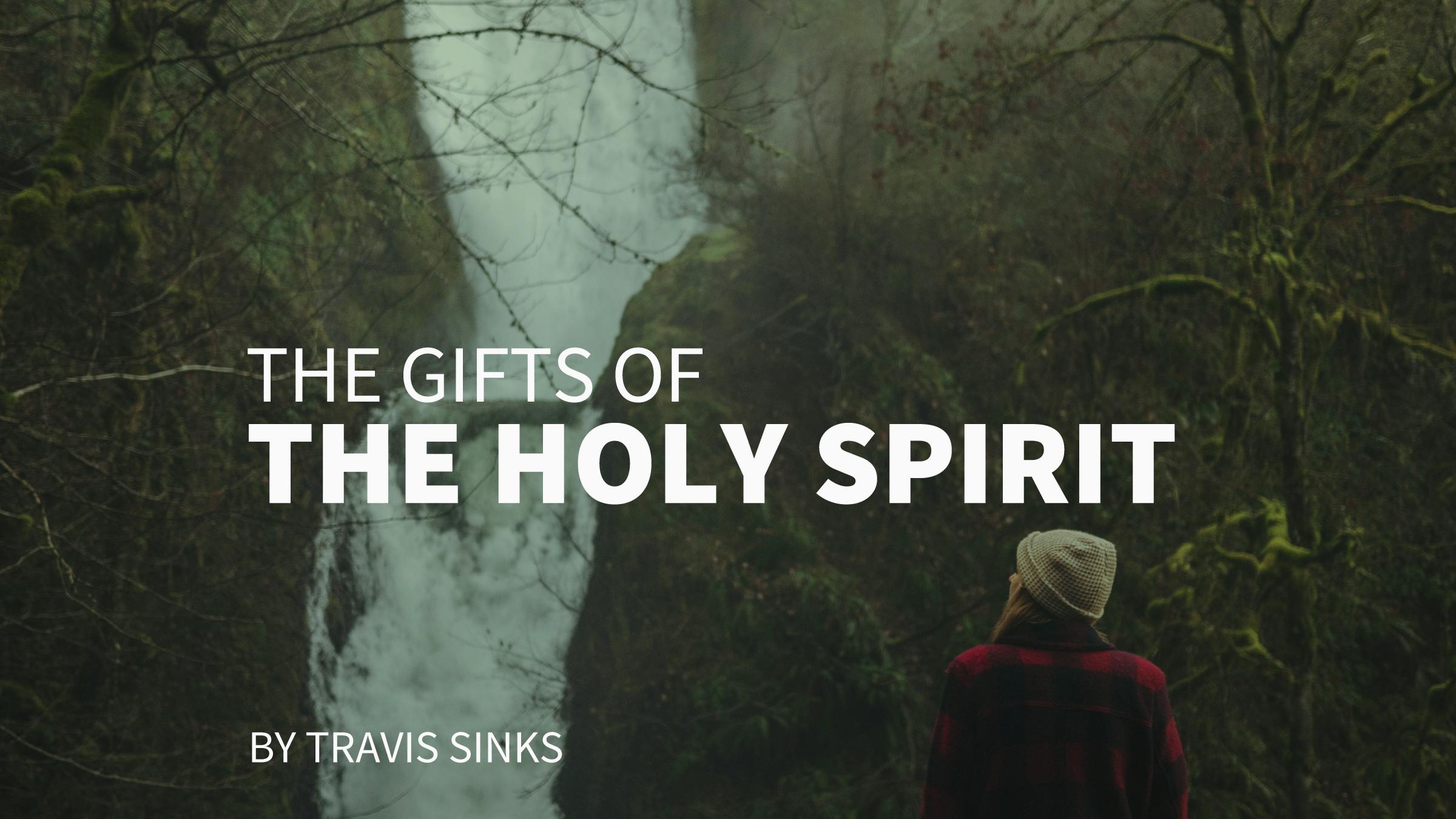 holy spirit gifts by travis.jpg