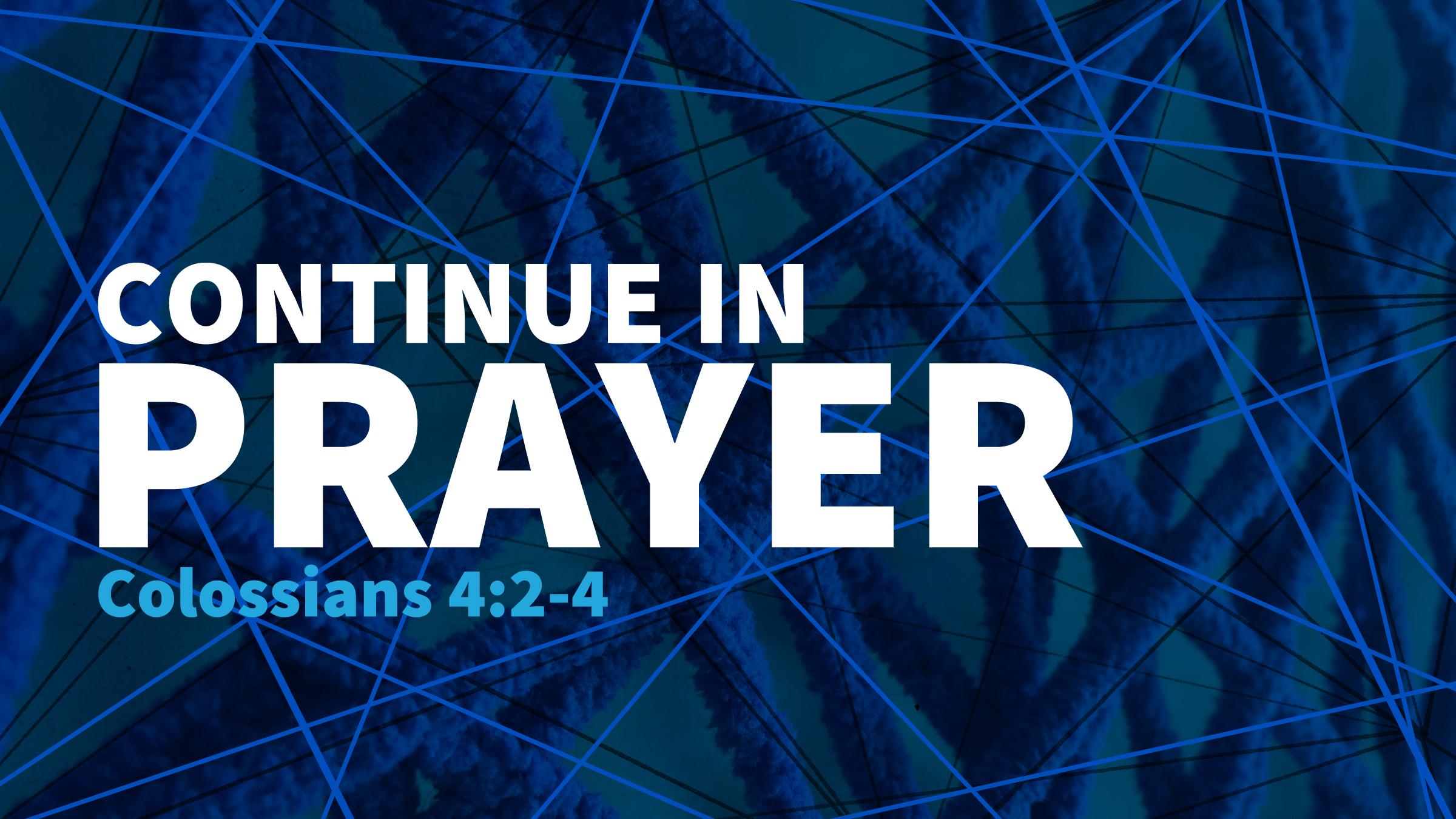 Continue in prayer.jpg