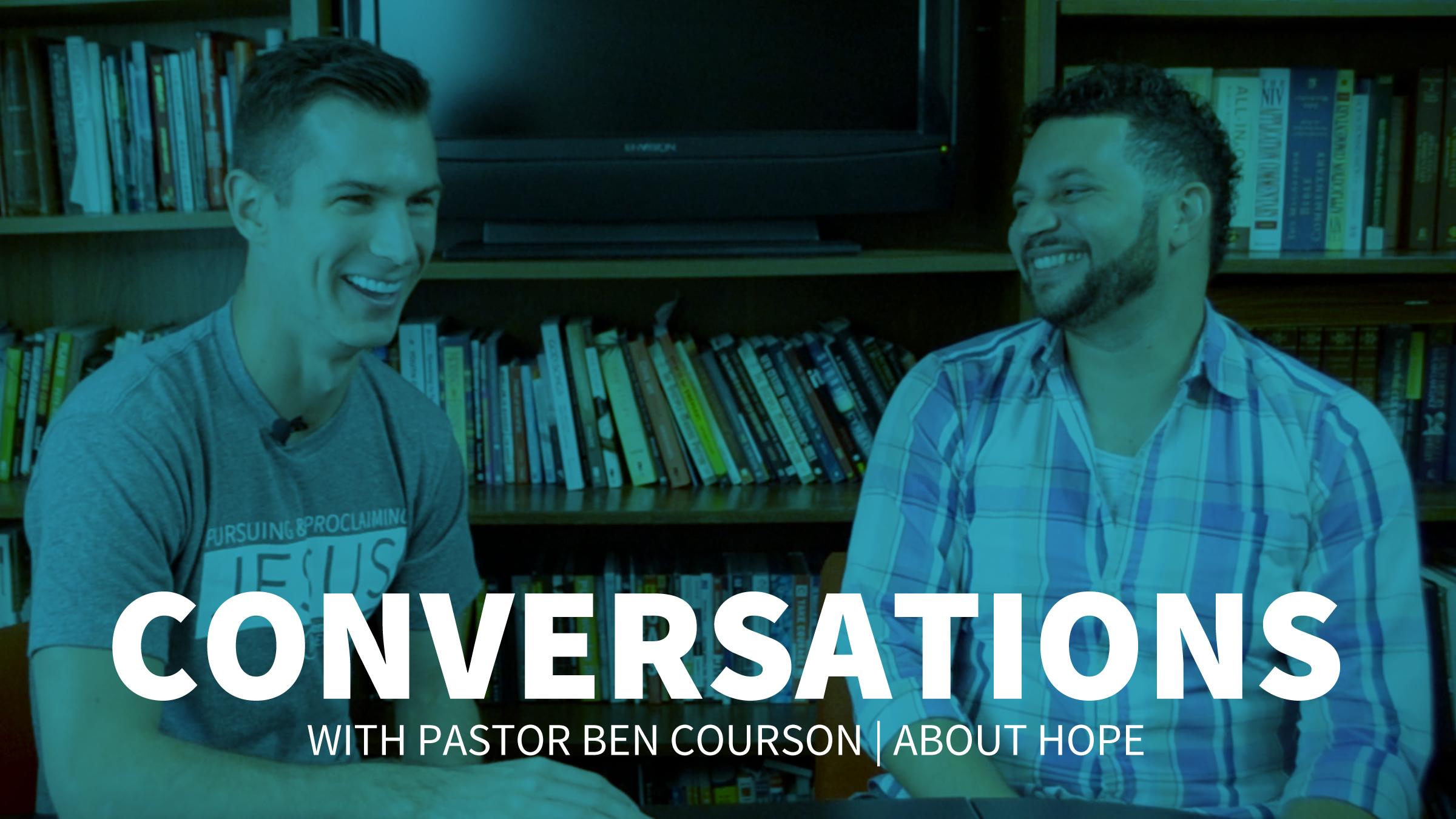 CONVERSATIONS with Ben Courson.jpg