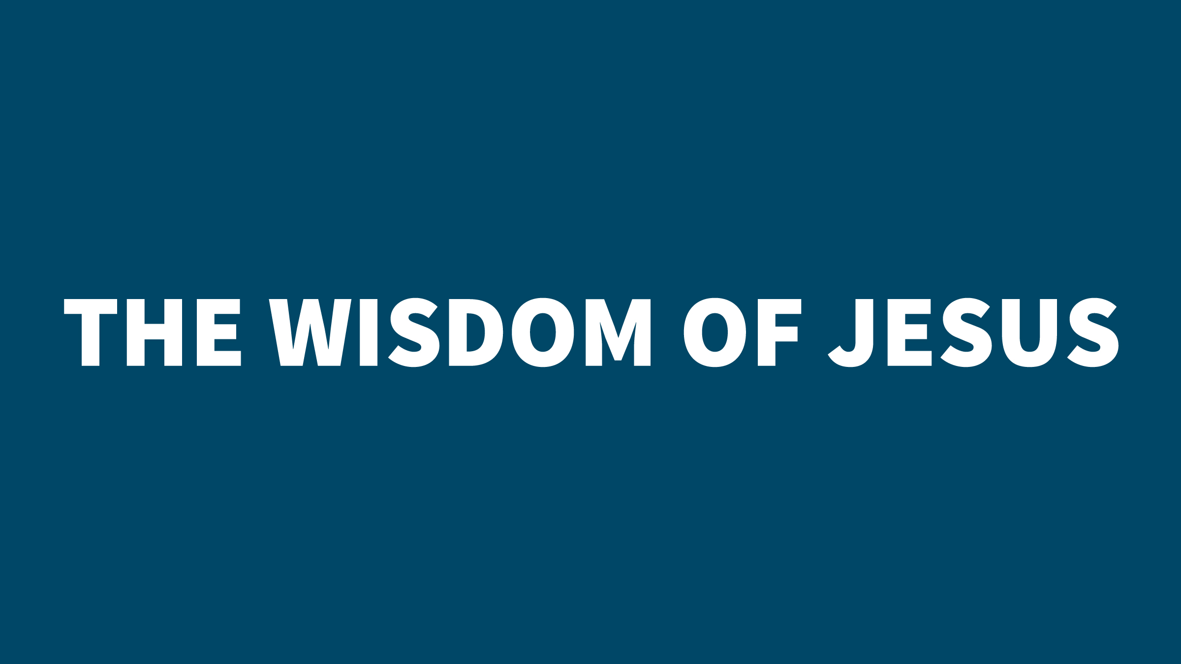 Mark 12 - wisdom of jesus (blue).jpg