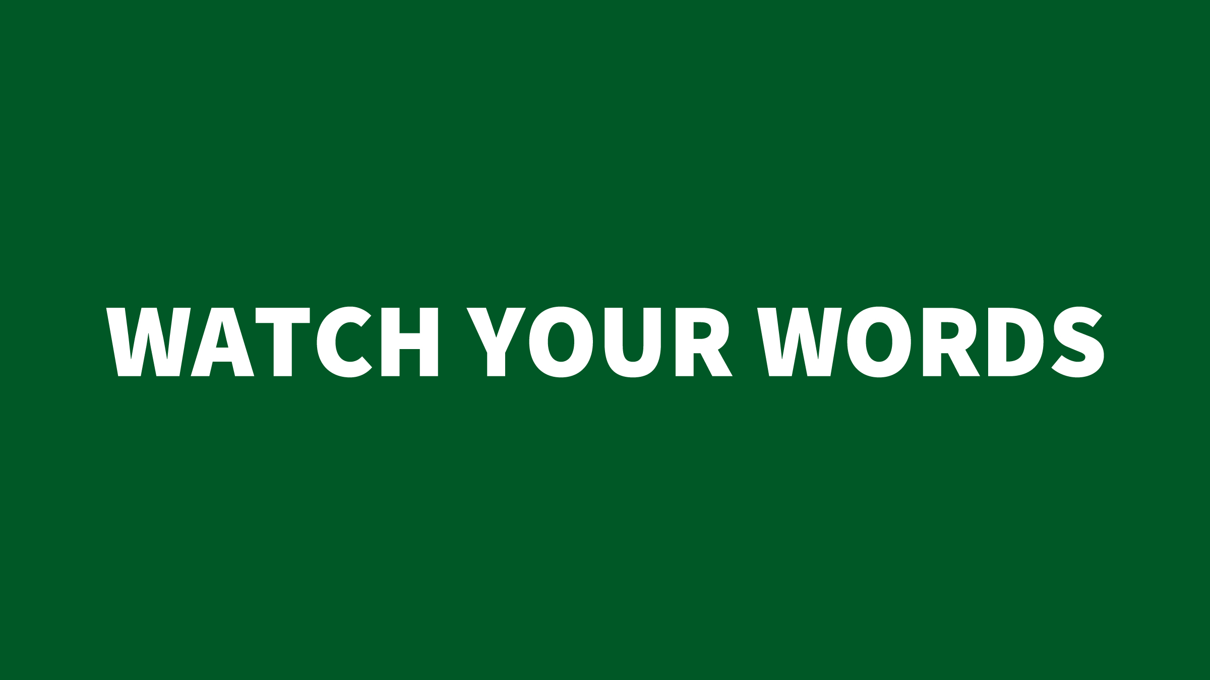 James 3 - Watch your words (green).jpg