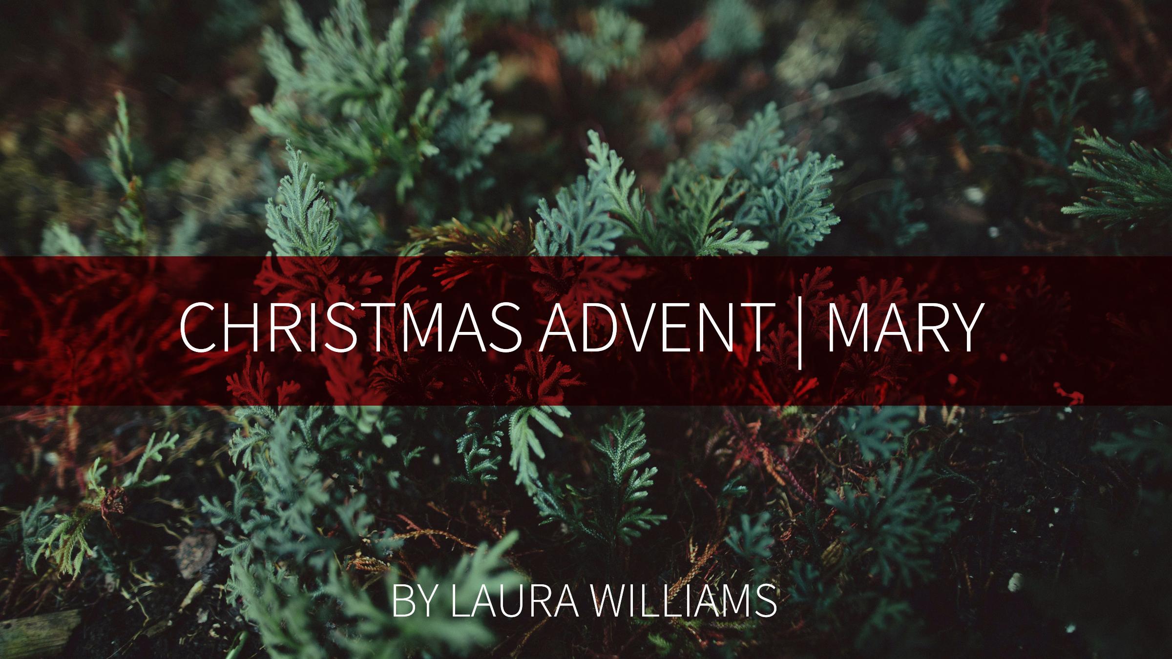 Christmas Advent - Mary.jpg