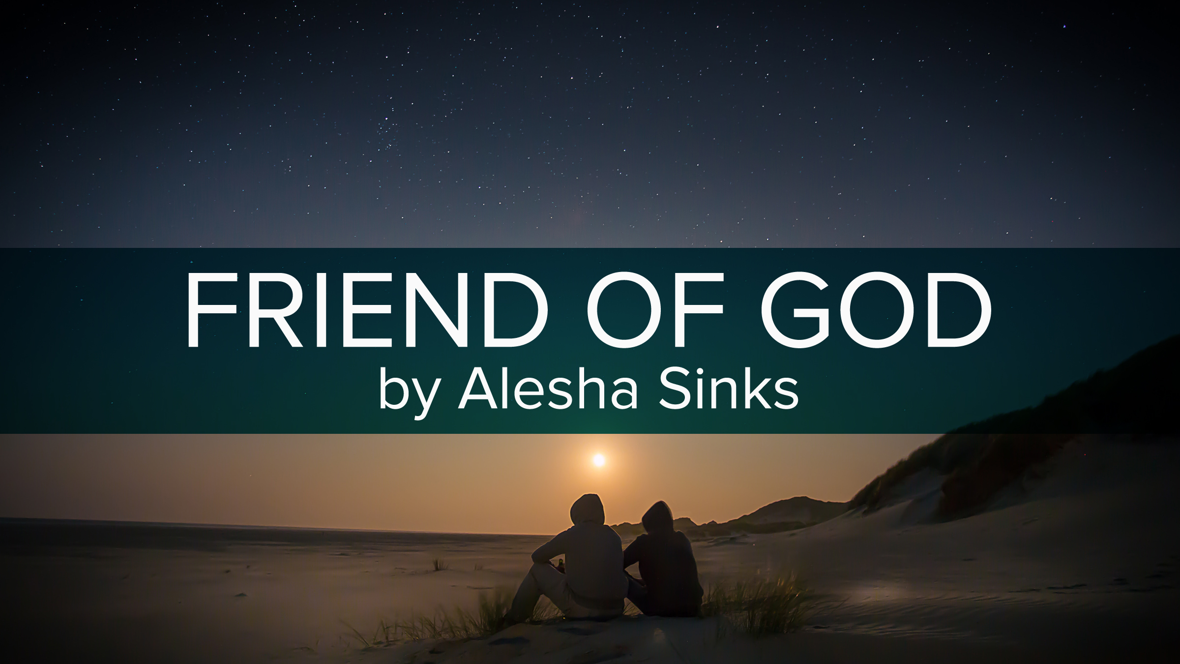 friend of god.jpg
