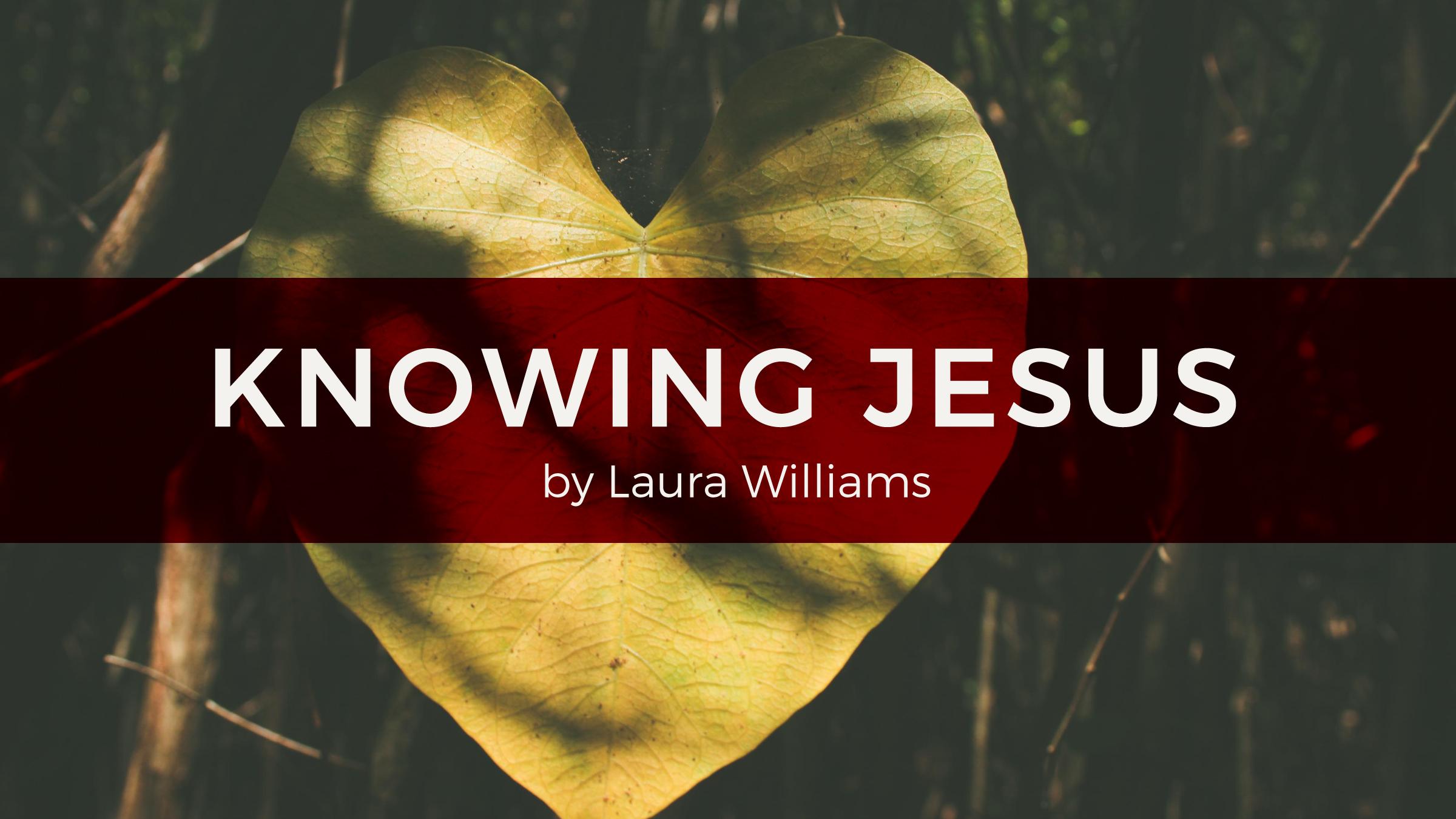 knowing Jesus.jpg